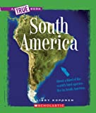 South America (New True Books: Geography) by Libby Koponen (2008-09-01)