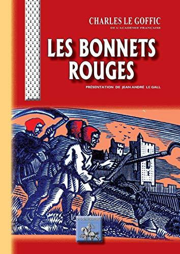Les Bonnets Rouges (Au Viu Leupard t. 165) par Charles Le Goffic