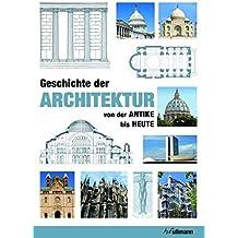 Geschichte der Architektur (Kompaktwissen)