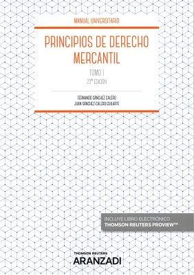 Principios de Derecho Mercantil. Tomo I (Manuales) por Juan Sánchez Calero Guilarte
