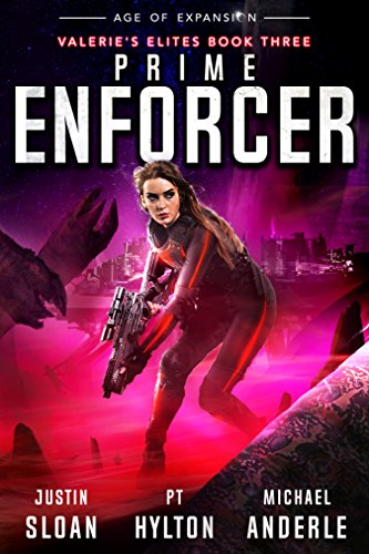 Prime Enforcer: Age of Expansion - A Kurtherian Gambit Series (Valerie's Elites Book 3)