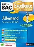 ABC du BAC Excellence Allemand 2de.1re.Term