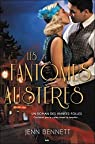 Un roman des Années folles, tome 3 : Les fantômes austères par Bennett