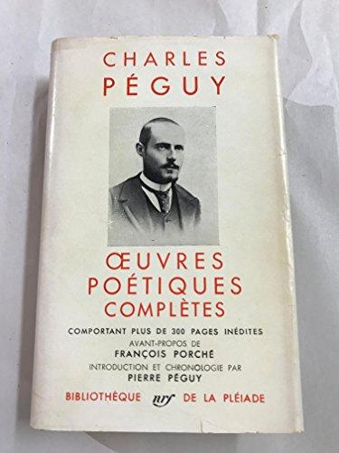 Charles Péguy. Oeuvres poétiques complètes : . Introduction de François Porché. Chronologie de la vie et de l'oeuvre par Pierre Péguy