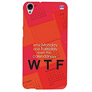 WTF - Mobile Back Case Cover For HTC Desire 820