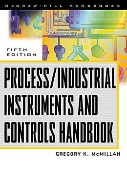 Process/Industrial Instruments and Controls Handbook, 5th Edition par [McMillan, Gregory K., Considine, Douglas M.]