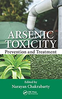 Arsenic Toxicity: Prevention And Treatment por Narayan Chakrabarty epub