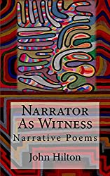 Narrator as Witness: Narrative Poems