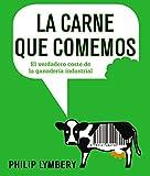 La Carne Que Comemos (Libros Singulares (Ls))