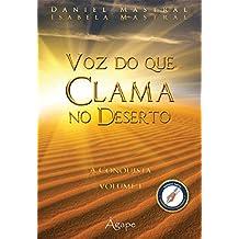 VOZ QUE CLAMA NO DESERTO - A CONQUISTA