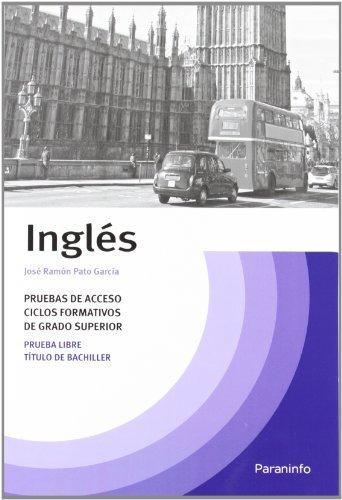 Temario inglés pruebas acceso ciclos formativos grado superior by José Ramón Pato García(2012-06-01)