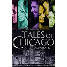 Tales of Chicago (Bundle 1-5): Fünf romantische Liebesromane in einem Band