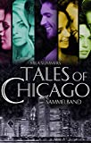Tales of Chicago (Bundle 1-5): Fünf romantische Liebesromane in einem Band