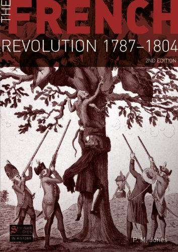 The French Revolution 1787-1804 (Seminar Studies In History) by Jones, P.M. (2010) Paperback