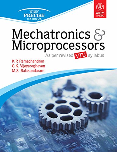 Mechatronics & Microprocessors, (As per revised syllabus of VTU)