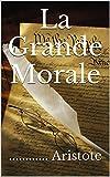 La Grande Morale - Format Kindle - 1,32 €