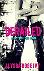 Derailed by Alyssa Rose Ivy (2012-09-23)