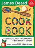 The Fireside Cook Book: The Classic Guide to Fine Cooking for Beginner and Expert