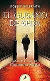 EL GUSANO DE SEDA -LB- (S) (Cormoran Strike)