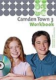 Camden Town - Unterrichtswerk für Realschulen und verwandte Schulforme n. Unterrichtswerk für Realschulen und verwandte Schulformen: Camden Town - ... Workbook 3 mit Multimedia-Sprachtrainer
