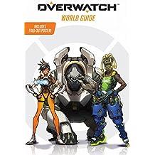Overwatch: World Guide