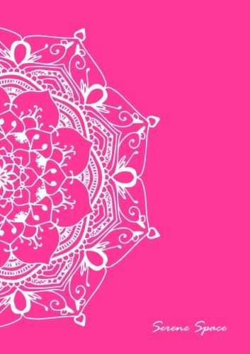 Serene Space: Pink Dot Grid Notebook Mandala Art A5, 150 Dotted Pages, Softcover (Dot Grid Journal A5, Band 2) - Serena Grid