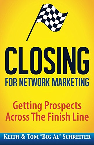 Closing for Network Marketing: Helping our Prospects Cross the Finish L