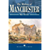 The Making of Manchester (The making of.)