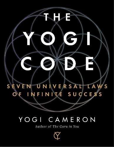 the-yogi-code-seven-universal-laws-of-infinite-success