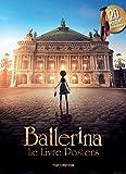 Ballerina, le livre posters : 20 posters issus du film