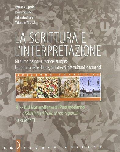 La scrittura e l'interpretazione. Antologia della letteratura italiana. Ediz. arancione. Per le Scuole superiori. Con CD-ROM: 3