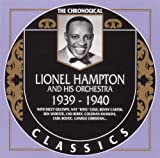 Songtexte von Lionel Hampton and His Orchestra - The Chronological Classics: Lionel Hampton and His Orchestra 1939-1940