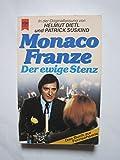 Monaco Franze. Der ewige Stenz -