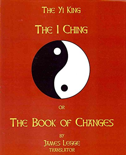 [The I-Ching or the Book of Changes: The Yi King] (By: James Legge) [published: July, 2008] par James Legge
