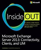 Microsoft Exchange Server 2013 Inside Out: Connectivity, Clients