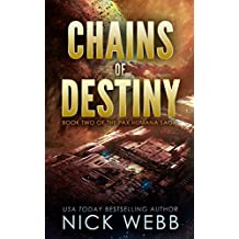 Chains of Destiny (Episode #2: The Pax Humana Saga) (English Edition)