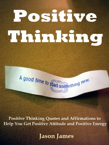 Positive Thinking Positive Thinking Quotes And Affirmations