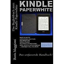 Kindle Paperwhite: Das umfassende Handbuch
