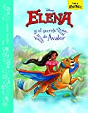 Elena De Ávalor. Cuento. Elena Y El Secreto De Ávalor (Disney. Elena de Ávalor)
