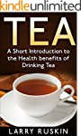 Tea: A Short Introduction to the Heal...