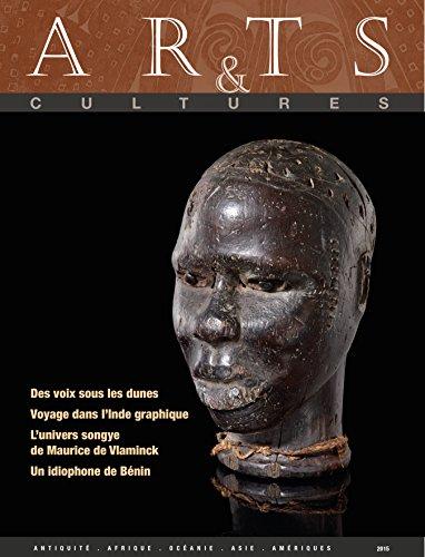 Arts & Cultures N° 16 / 2015 (F) par Mattet Laurence