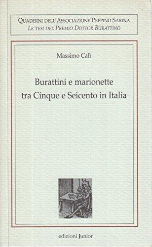 Burattini e marionette tra Cinque e Seicento in Italia