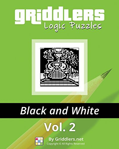 Griddlers Logic Puzzles: Black and white: Volume 2 by Griddlers Team (2014-08-13)
