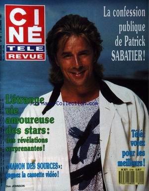 CINE TELE REVUE [No 49] du 03/12/1987 - LA CONFESSION PUBLIQUE DE PATRICK SABATIER - L'ETRANGE VIE AMOUREUSE DES STARS - MANON DES SOURCES - DON JOHNSON