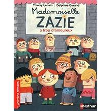 Mademoiselle Zazie a trop d'amoureux