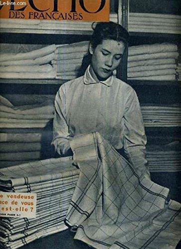 L'ECHO DES FRANCAISES ACTION CATHOLIQUE GENERALE FEMININE NOVEMBRE 1962 - le concile - elle est morte est ce fini ? - doivent ils aider à la maison ? - moutarde à toutes les sauces - cette vendeuse qui est elle ? - sa première paye etc.