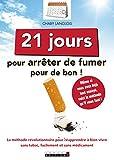 21 jours pour arrêter de fumer pour de bon.