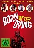 Born after Dying kostenlos online stream