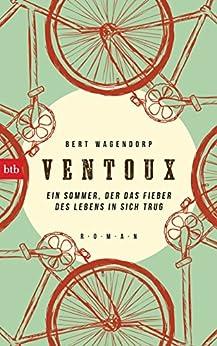 Ventoux: Roman (German Edition) van [Wagendorp, Bert]
