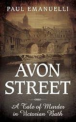 Avon Street: A Tale of Murder in Victorian Bath (Mystery Press)